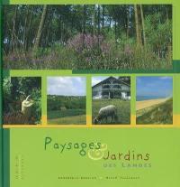 Paysages & jardins des Landes