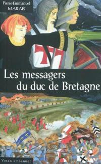 Les messagers du duc de Bretagne; Suivi de Penn an Ankou