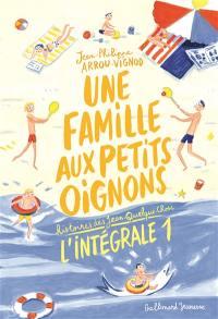Une famille aux petits oignons. Volume 1,