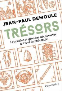Trésors : les petites et grandes découvertes qui font l'archéologie