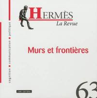 Hermès. n° 63, Murs et frontières