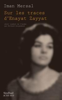 Sur les traces d'Enayat Zayyat