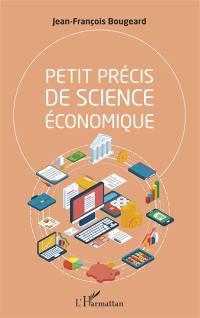 Petit précis de science économique