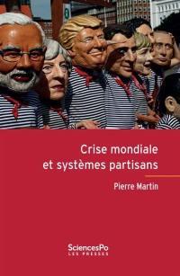 Crise mondiale et systèmes partisans