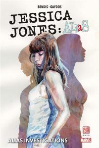 Jessica Jones. Volume 1, Secrets et mensonges