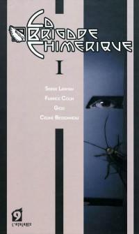 La brigade chimérique, Mécanoïde Curie, Vol. 1