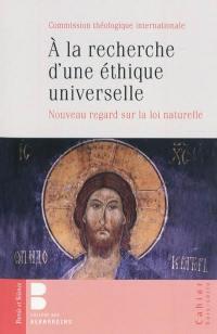 A la recherche d'une éthique universelle