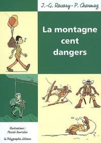 La montagne cent dangers