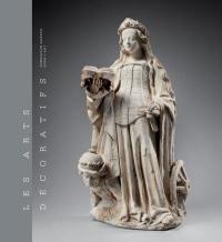 Les arts décoratifs. Volume 1, Sculptures, émaux, majoliques et tapisseries