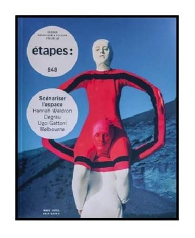 Etapes : design graphique & culture visuelle. n° 248, Scénariser l'espace