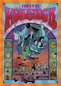 Woodstock forever