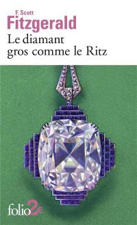 Le diamant gros comme le Ritz