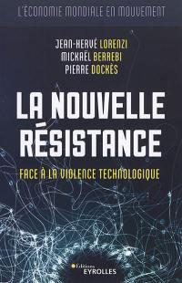 La nouvelle résistance