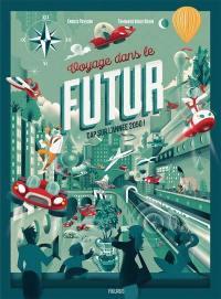 Voyage dans le futur
