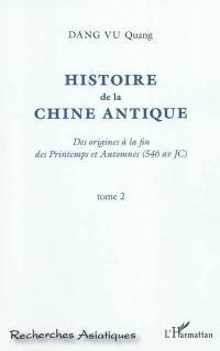 Histoire de la Chine antique. Volume 2,