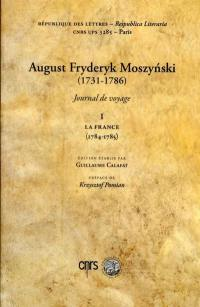Journal de voyage. Volume 1, La France