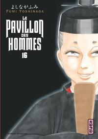 Le pavillon des hommes. Volume 16,