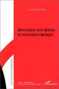 Education aux médias et fonction critique
