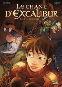 Le chant d'Excalibur. Volume 3, La griffe de Rome