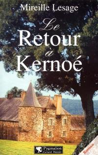 Le retour à Kernoé
