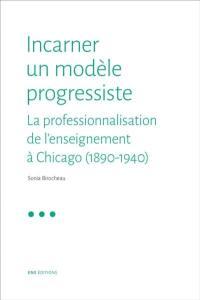 Incarner un modèle progressiste