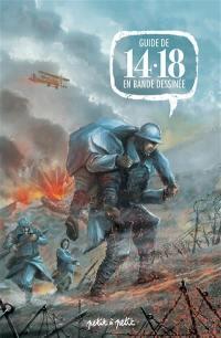 Guide de 14-18 en bande dessinée