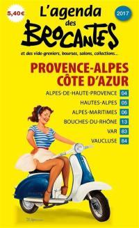 L'agenda des brocantes Provence-Alpes-Côte-d'Azur. n° 2017,