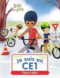 Je suis en CE1. Volume 8, Tous à vélo !