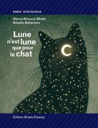Lune n'est lune que pour le chat