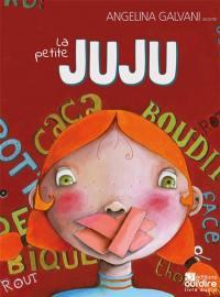 La petite Juju