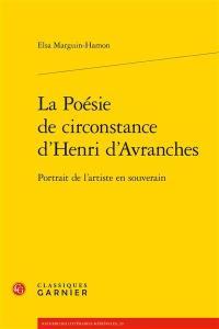 La poésie de circonstance d'Henri d'Avranches