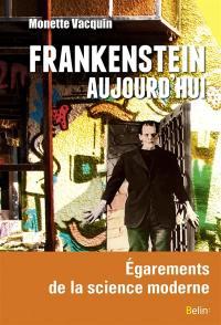 Frankenstein aujourd'hui