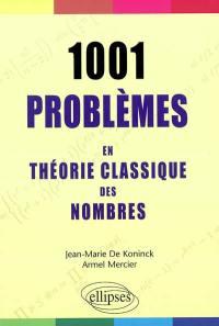 1.001 problèmes en théorie classique des nombres