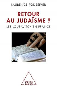 Retour au judaïsme ?