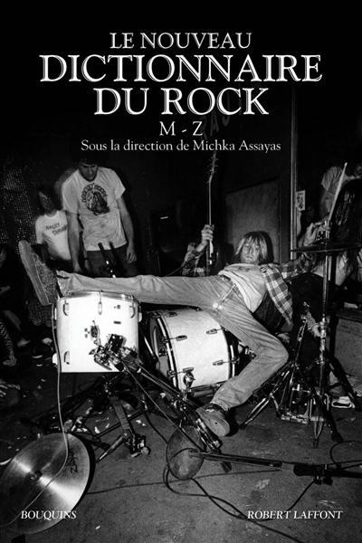 Le nouveau dictionnaire du rock, M-Z