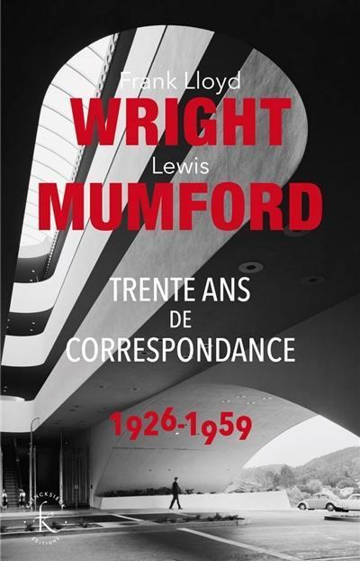 Trente ans de correspondance : 1926-1959
