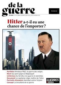 De la guerre. n° 1, Hitler a-t-il eu une chance de gagner ?