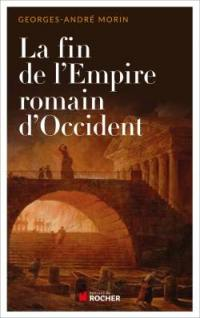 La fin de l'Empire romain d'Occident