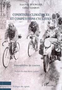 Conditions climatiques et compétitions cyclistes