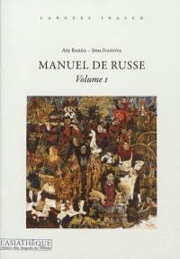 Manuel de russe. Volume 1,
