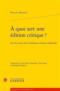 A quoi sert une édition critique ?