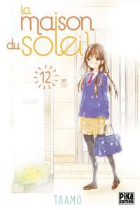 La maison du soleil. Volume 12,
