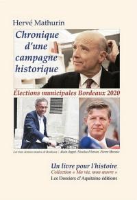 Chronique d'une campagne historique
