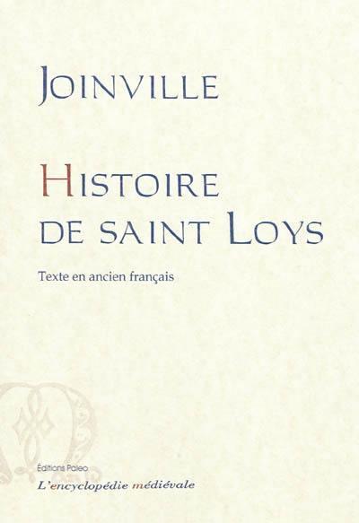 Histoire de Saint Loys, IX du nom, roy de France