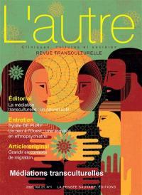 Autre (L'). n° 61, Médiations transculturelles