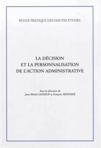La décision et la personnalisation de l'action administrative