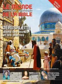 Monde de la Bible (Le). n° 223, Jérusalem dans les textes et les pierres