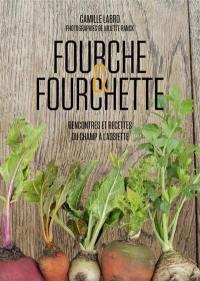 Fourche & fourchette
