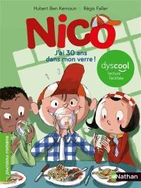 Nico, J'ai 30 ans dans mon verre !