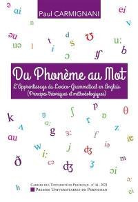 Cahiers de l'Université de Perpignan. n° 44, Du phonème au mot